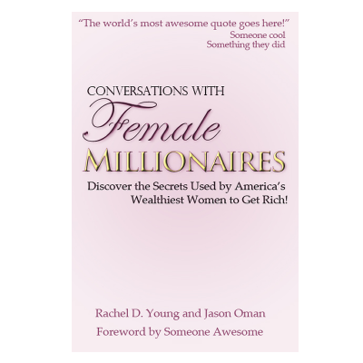 conversations-with-female-millionaires-jason-oman-success-secrets